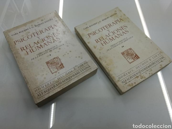 PSICOTERAPIA Y RELACIONES HUMANAS C. ROGERS G. MARIAN KINGET TEORIA Y PRACTICA 2 TOMOS ALFAGUARA (Libros de Segunda Mano - Pensamiento - Psicología)