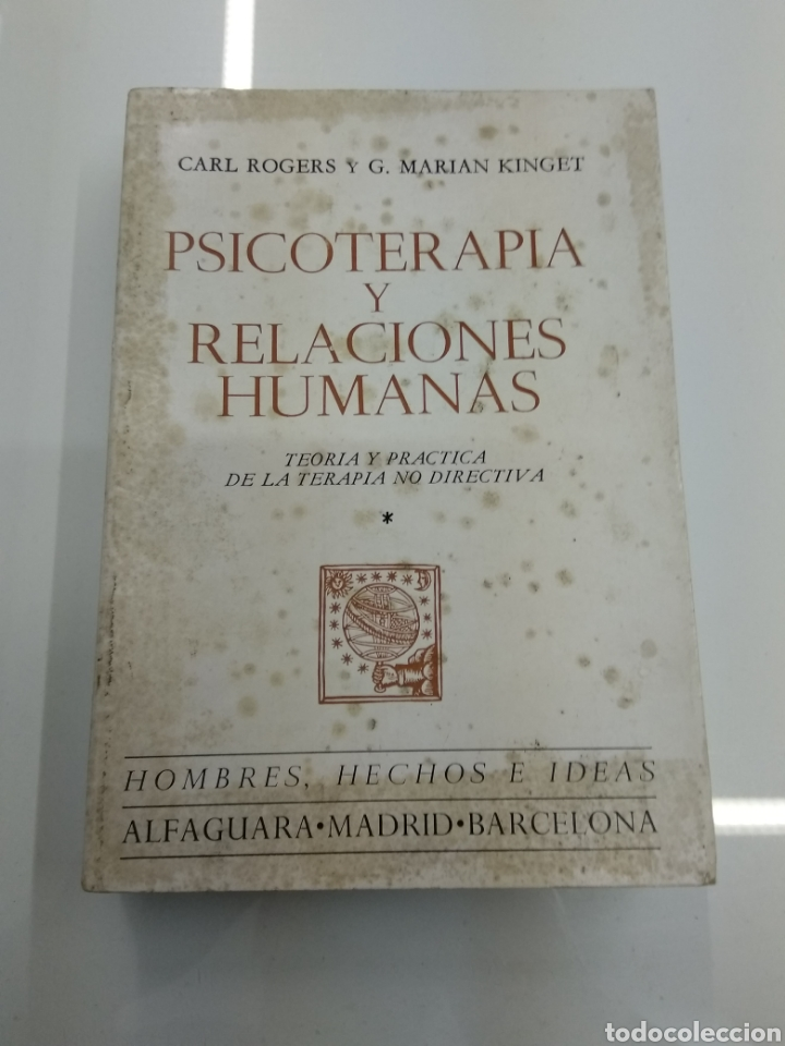 Libros de segunda mano: PSICOTERAPIA Y RELACIONES HUMANAS C. ROGERS G. MARIAN KINGET TEORIA Y PRACTICA 2 TOMOS ALFAGUARA - Foto 2 - 154684954
