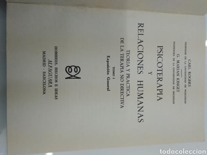 Libros de segunda mano: PSICOTERAPIA Y RELACIONES HUMANAS C. ROGERS G. MARIAN KINGET TEORIA Y PRACTICA 2 TOMOS ALFAGUARA - Foto 3 - 154684954