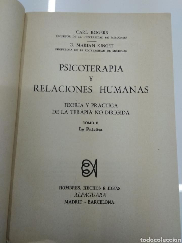Libros de segunda mano: PSICOTERAPIA Y RELACIONES HUMANAS C. ROGERS G. MARIAN KINGET TEORIA Y PRACTICA 2 TOMOS ALFAGUARA - Foto 6 - 154684954