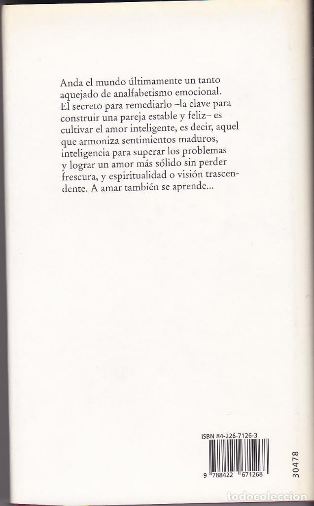 Libros de segunda mano: El amor inteligente.Corazón y cabeza: claves para construir una pareja feliz. Enrique Rojas - Foto 2 - 154834442