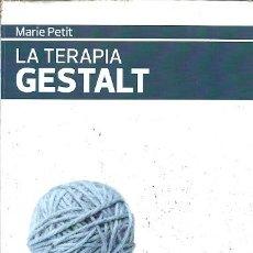 Libros de segunda mano - LA TERAPIA GESTALT MARIE PETIT KAIROS - 157850329