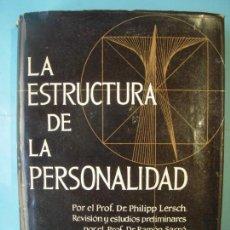 Libros de segunda mano: LA ESTRUCTURA DE LA PERSONALIDAD - PHILIPP LERSCH - SCIENTIA, 1971 (TAPA DURA). Lote 176370850