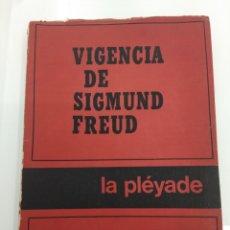 Libros de segunda mano: VIGENCIA DE SIGMUND FREUD J.B. PONTALIS LA PLÉYADE BUENOS AIRES 1971. Lote 155097521
