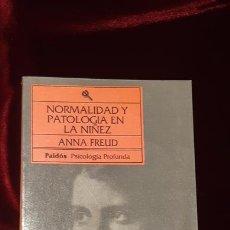 Libros de segunda mano: NORMALIDAD Y PATOLOGÍA EN LA NIÑEZ - ANNA FREUD - PAIDÓS 1993. Lote 155257696