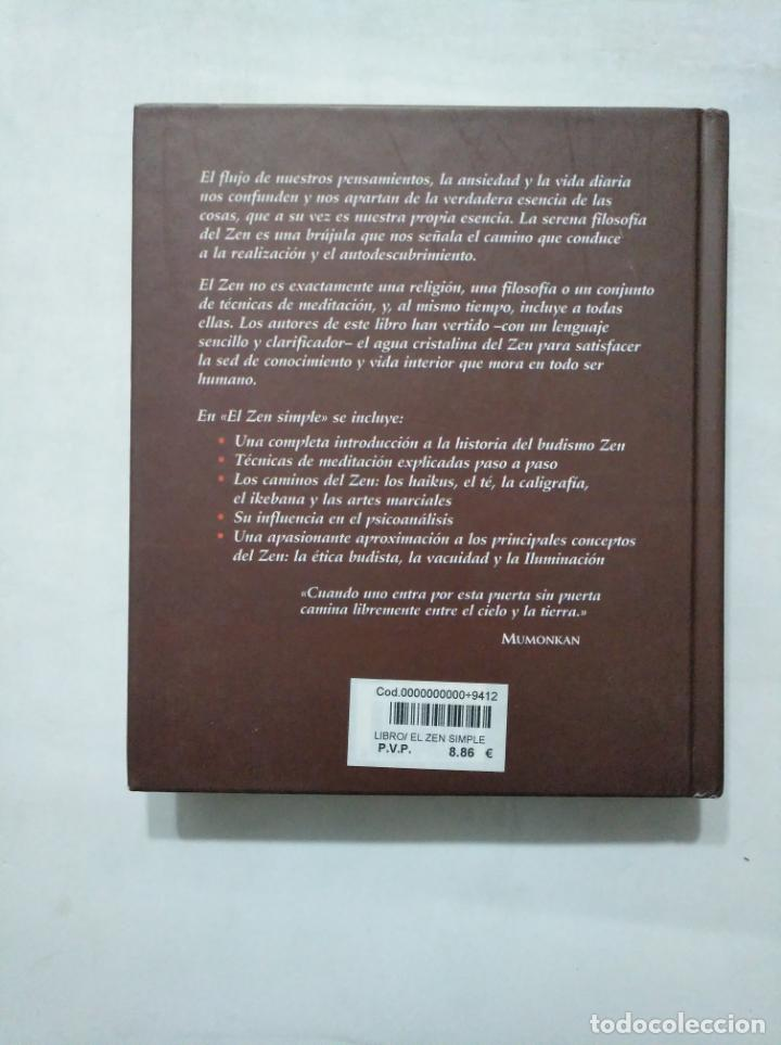 Libros de segunda mano: EL ZEN SIMPLE. EL ARTE DE VIVIR EL MOMENTO PRESENTE. C. ALEXANDER. ANNUELLEN SIMPKINS. TDK377 - Foto 2 - 155291062