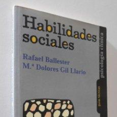 Libros de segunda mano: HABILIDADES SOCIALES - BALLESTER ARNAL, RAFAEL RAFAEL. Lote 155773942