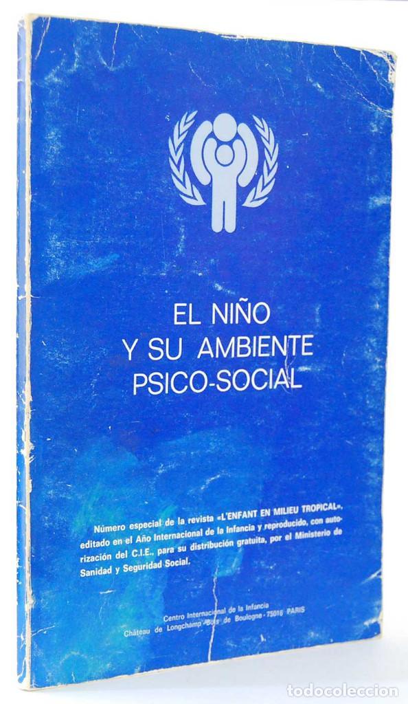 EL NIÑO Y SU AMBIENTE PSICO-SOCIAL. CENTRO INTERNACIONAL DE LA INFANCIA (Libros de Segunda Mano - Pensamiento - Psicología)