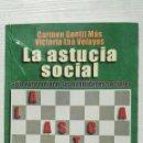 Libros de segunda mano: LA ASTUCIA SOCIAL GUÍA PARA MEJORAR LAS HABILIDADES SOCIALES. Lote 155851461