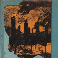 Libros de segunda mano: LA PSICOLOGÍA SOCIAL EN LA INDUSTRIA, J.A.C. BROWN. Lote 155876898