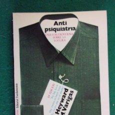 Libros de segunda mano: ANTIPSIQUIATRÍA. UNA CONTROVERSIA SOBRE LA LOCURA / HEYWARD - VARIGAS / 2ª EDICIÓN 1973. FUNDAMENTOS. Lote 155881866