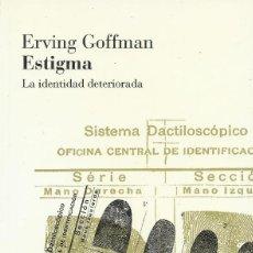 Libros de segunda mano: ESTIGMA. LA IDENTIDAD DETERIORADA, ERVING GOFFMAN. Lote 156449990