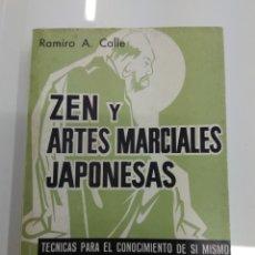 Libros de segunda mano: ZEN Y ARTES MARCIALES JAPONESAS TECNICAS PARA EL CONOCIMIENTO DE SI MISMO Y DE LOS DEMAS RAMIRO CALL. Lote 157069937
