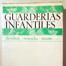 Libros de segunda mano: GUARDERÍAS INFANTILES - BARCELONA 1972. Lote 157215316