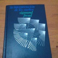 Libros de segunda mano: LA INTERPRETACIÓN DE LOS SUEÑOS SIGMUND FREUD. EST11B1. Lote 157225674