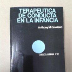 Libros de segunda mano: TERAPEUTICA DE CONDUCTA EN LA INFANCIA, ANTHONY M. GRAZIANO. CONDUCTA HUMANA NUM 32.FONTANELLA . Lote 157261306