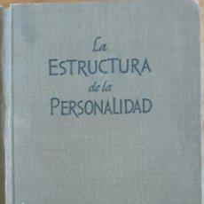 Libros de segunda mano: LA ESTRUCTURA DE LA PERSONALIDAD 1971. Lote 157380685