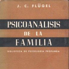 Libros de segunda mano: FLÜGEL : PSICOANÁLISIS DE LA FAMILIA (PAIDÓS, 1952). Lote 157384954