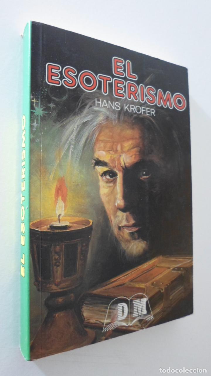 EL ESOTERISMO - KROFER, HANS (Libros de Segunda Mano - Pensamiento - Psicología)
