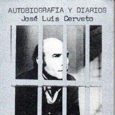 Libros de segunda mano: CERVETO, EL ASESINO DE PEDRALBES : AUTOBIOGRAFÍA Y DIARIOS (TUSQUETS, 1979). Lote 157957810