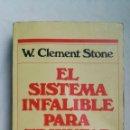 Libros de segunda mano: EL SISTEMA INFALIBLE PARA TRIUNFAR. Lote 157981774