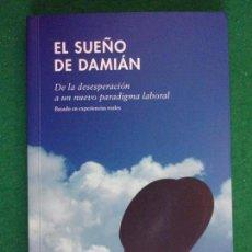 Libros de segunda mano: EL SUEÑO DE DAMIÁN / JORDI VILA / 2014. Lote 158144674