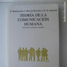 Libros de segunda mano: TEORÍA DE LA COMUNICACIÓN HUMANA.- P. WATZLAWICK Y OTROS.- HERDER. 11ª EDIC. 1997. Lote 158632078