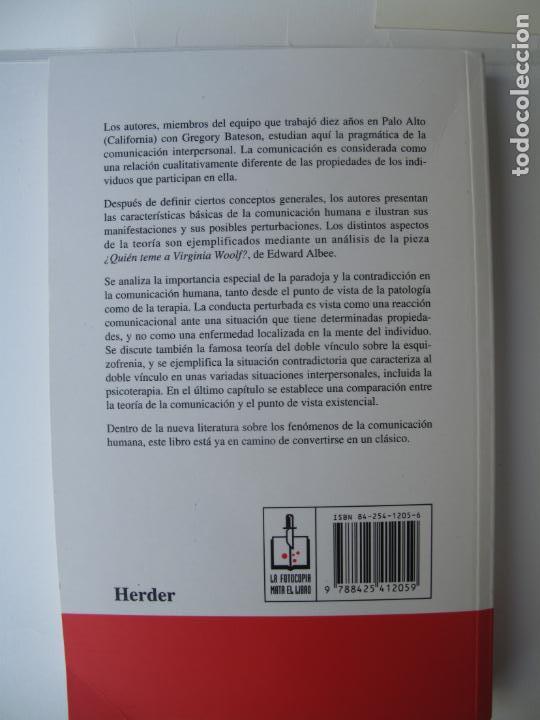 Libros de segunda mano: TEORÍA DE LA COMUNICACIÓN HUMANA.- P. WATZLAWICK Y OTROS.- HERDER. 11ª EDIC. 1997 - Foto 2 - 158632078