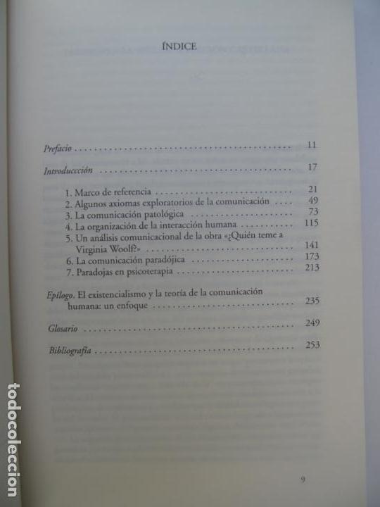 Libros de segunda mano: TEORÍA DE LA COMUNICACIÓN HUMANA.- P. WATZLAWICK Y OTROS.- HERDER. 11ª EDIC. 1997 - Foto 3 - 158632078
