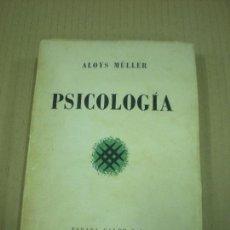Libros de segunda mano: PSICOLOGIA ALOYS MÜLLER. ESPASA CALPE. 1940. Lote 158634070