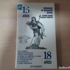 Libros de segunda mano: PROGRAMA DE EDUCACION SEXUAL - ROBERTA GIOMM - MARCELLO PERROTTA - DE 15 A 18 AÑOS. Lote 158826938