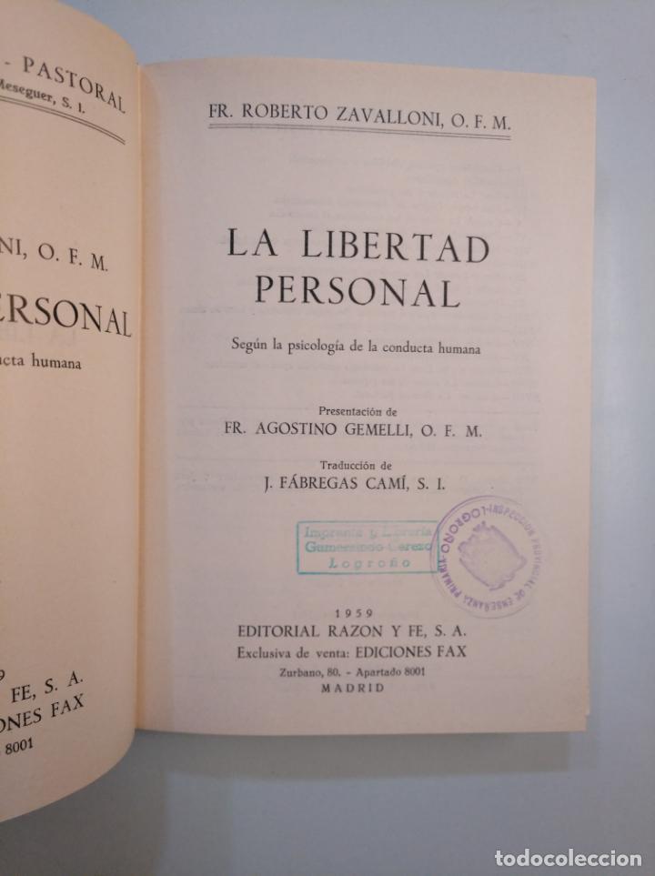 Libros de segunda mano: LA LIBERTAD PERSONAL SEGÚN LA PSICOLOGÍA DE LA CONDUCTA HUMANA. - ZAVALLONI, ROBERTO. TDK379 - Foto 3 - 159068022