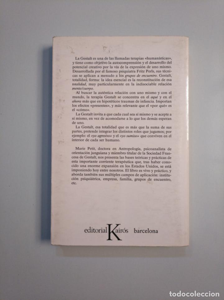 Libros de segunda mano: La terapia Gestalt. - Marie Petit. Editorial Kairós. TDK380 - Foto 2 - 159118002
