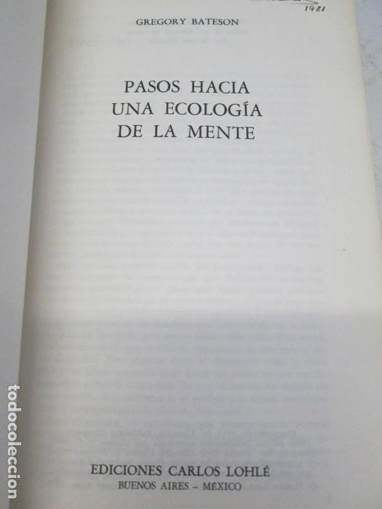 Libros de segunda mano: GREGORY BATESON. PASOS HACIA UNA ECOLOGIA DE LA MENTE. EDICIONES CARLOS LOHLE. 1972 - Foto 8 - 159261710