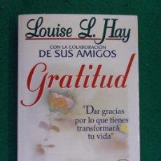 Libros de segunda mano: GRATITUD / LOUISE L. HAY / 2003. URANO. Lote 159318850