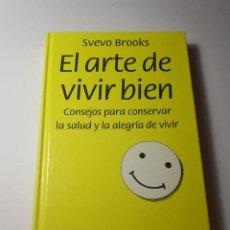 Libros de segunda mano - EL ARTE DE VIVIR BIEN - SVEVO BROOKS - CÍRCULO DE LECTORES - ALEGRÍA DE VIVIR - 160477298