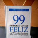Libros de segunda mano: 99 MANERAS DE SER FELIZ ( GOTTFRIED KERSTIN ) 2003. Lote 160518498