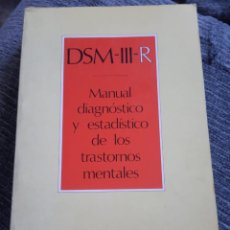 Libros de segunda mano: DSM-III-R MANUAL DIAGNOSTICO Y ESTADISTICO TRASTORNOS MENTALES. Lote 162433742
