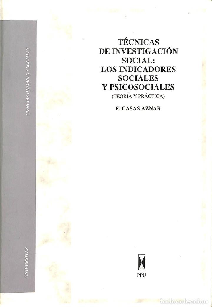 TÉCNICAS DE INVESTIGACIÓN SOCIAL (Libros de Segunda Mano - Pensamiento - Psicología)