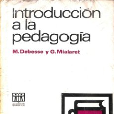 Libros de segunda mano: INTRODUCCION A LA PEDAGOGIA. Lote 162745429