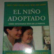 Libros de segunda mano: PERFECTO ESTADO. EL NIÑO ADOPTADO. COMO INTEGRARLE BIEN EN LA FAMILIA. DEBIBL. Lote 162788518
