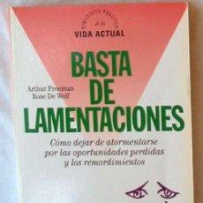 Libros de segunda mano: BASTA DE LAMENTACIONES - ARTHUR FREEMAN / ROSE DE WOLF - ED. ALTAYA 1995 - VER INDICE. Lote 163037338