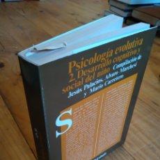 Libros de segunda mano: PSICOLOGÍA EVOLUTIVA 2. DESARROLLO COGNITIVO Y SOCIAL DEL NIÑO. VV.AA. Lote 163086241