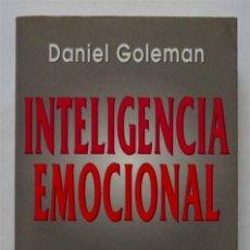Libros de segunda mano: INTELIGENCIA EMOCIONAL – DANIEL GOLEMAN. Lote 163458454