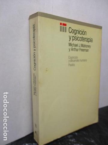 Libros de segunda mano: COGNICION Y PSICOTERAPIA. MAHONEY Michael J y FREEMAN Arthur. 1988. 1ª ed. Ediciones Paidós - Foto 4 - 163532914