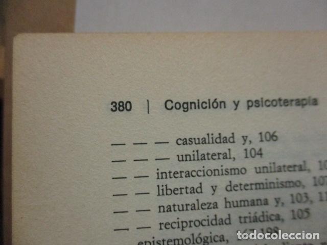 Libros de segunda mano: COGNICION Y PSICOTERAPIA. MAHONEY Michael J y FREEMAN Arthur. 1988. 1ª ed. Ediciones Paidós - Foto 20 - 163532914
