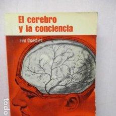 Libros de segunda mano: EL CEREBRO Y LA CONCIENCIA. - CHAUCHARD, PAUL.. Lote 163612162