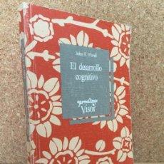 Libros de segunda mano: EL DESARROLLO COGNITIVO - JOHN H. FLAVEL - VISOR - GCH. Lote 163710790