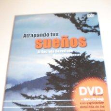 Libros de segunda mano: DVD LIBRO. ATRAPANDO TUS SUEÑOS. EL SECRETO DESVELADO. DVD 60 MIN LIBRO 76 PÁG (SEMINUEVO). Lote 163912266