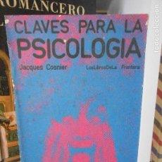 Libros de segunda mano: CLAVES PARA LA PSICOLOGIA. Lote 164610410